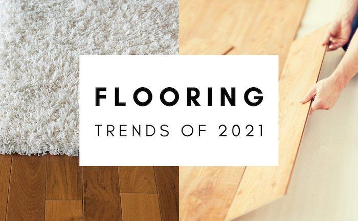 flooring trends 2021