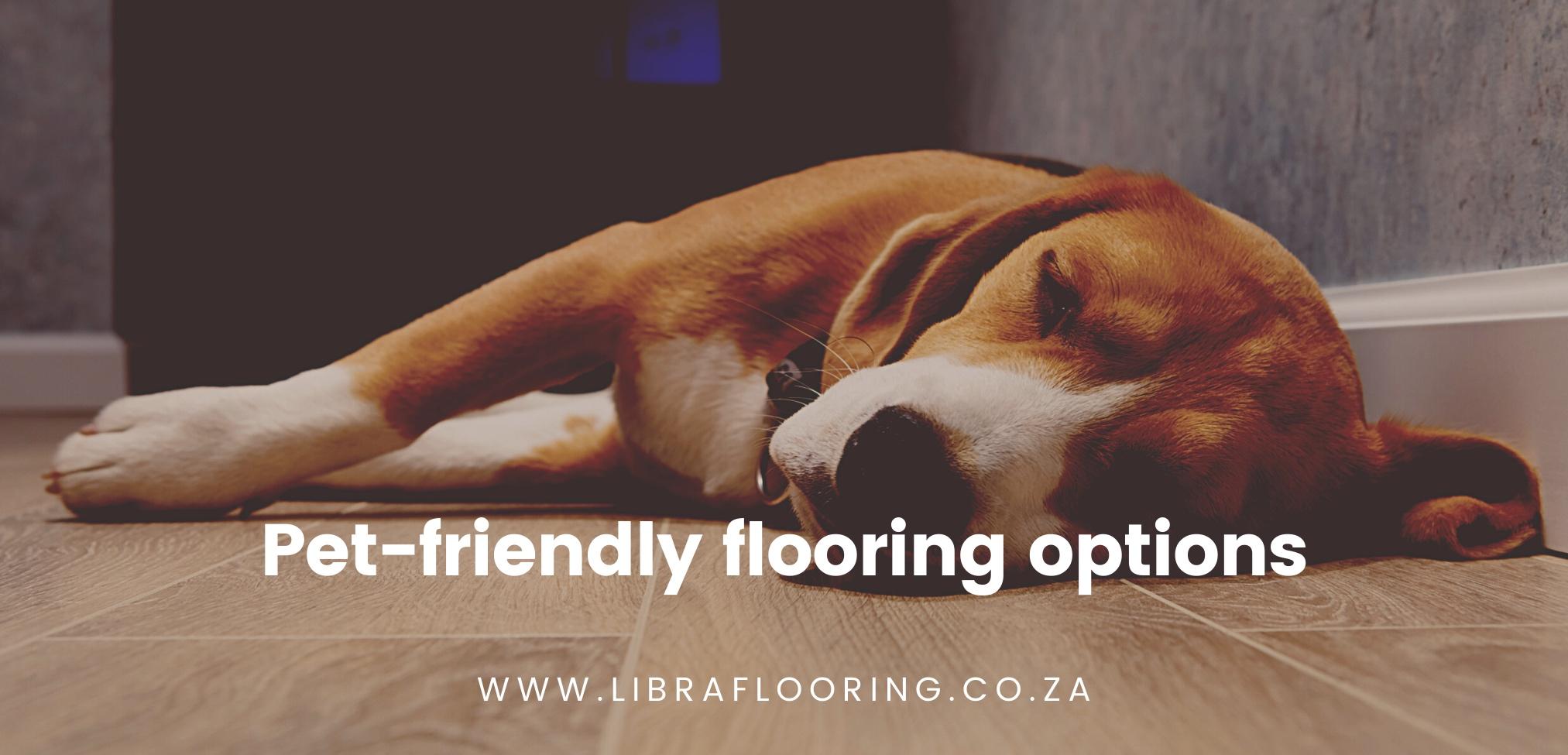 Pet-friendly flooring option